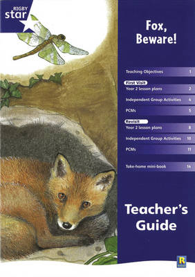 Rigby Star Shared Year 2 Fiction: Fox Beware Teachers Guide by