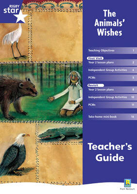 Rigby Star Shared Year 2 Fiction: The Animals' Wishes Teachers Guide by
