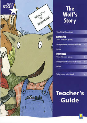 Rigby Star Shared Year 2 Fiction: The Wolf's Story Teachers Guide by