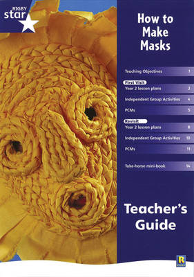 Rigby Star Shared Year 2 Non-fiction: How to Make Masks Teachers Guide by