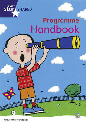 Rigby Star Shared Revised Programme Handbook by