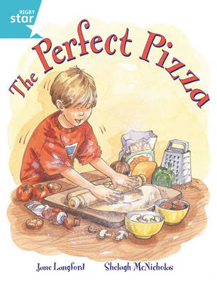 Rigby Star Guided 2, Turquoise Level: The Perfect Pizza Pupil Book (Single) by Jane Langford