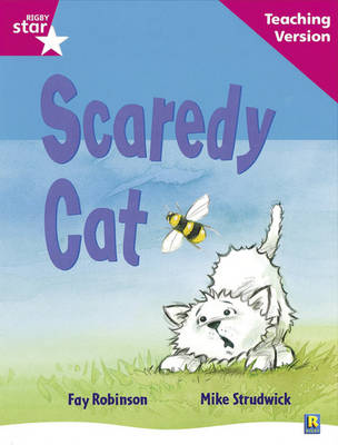 Rigby Star Guided Reading Pink Level: Scaredy Cat Teaching Version by