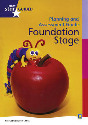 Rigby Star Guided Reception Planning and Assessment Guide by