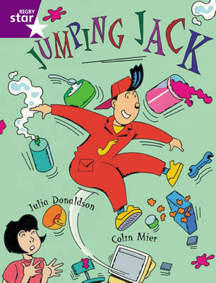 Rigby Star Guided Year 2/P3 Purple Level: Jumping Jack (6 Pack) Framework Edition by Julia Donaldson