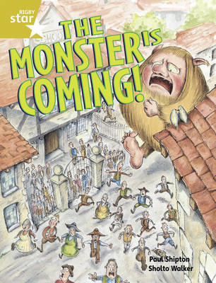 Rigby Star Guided 2/P3 Gold Level: The Monster is Coming by Paul Shipton