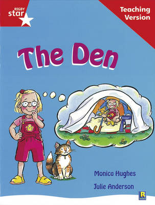 Rigby Star Guided Reading Red Level: The Den Teaching Version by