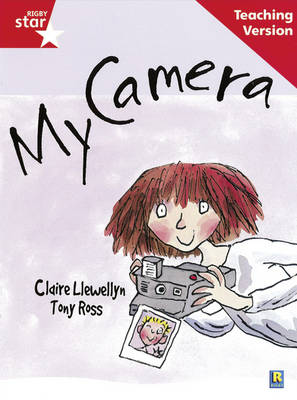 Rigby Star Guided Reading Red Level: My Camera Teaching Version by