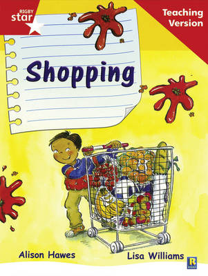 Rigby Star Guided Reading Red Level: Shopping Teaching Version by