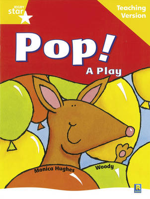 Rigby Star Guided Reading Yellow Level: Pop! A Play Teaching Version by