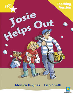 Rigby Star Phonic Guided Reading Yellow Level: Josie Helps Out Teaching Version by