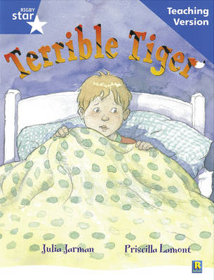 Rigby Star Guided Reading Blue Level: The Terrible Tiger Teaching Version by
