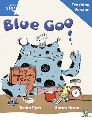 Rigby Star Phonic Guided Reading Blue Level: Blue Goo Teaching Version by