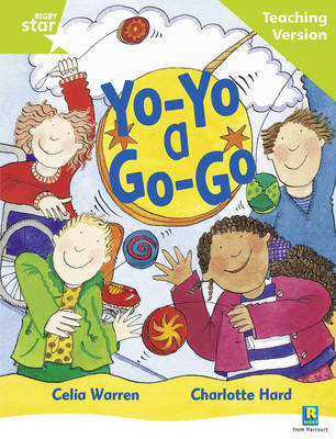 Rigby Star Guided Reading Green Level: Yo-yo a Go-go Teaching Version by