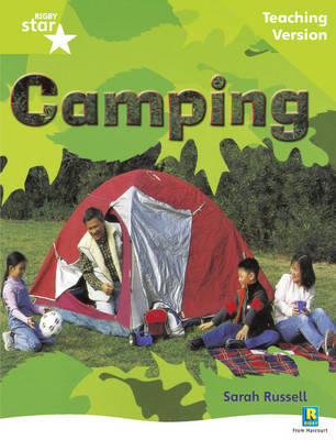 Rigby Star Non-fiction Guided Reading Green Level: Camping Teaching Version by
