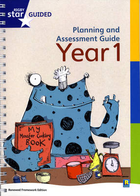 Rigby Star Guided Year 1 Planning and Assessment Guide by