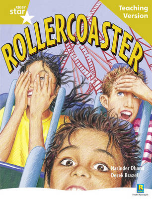 Rigby Star Guided Reading Gold Level: Rollercoaster Teaching Version by
