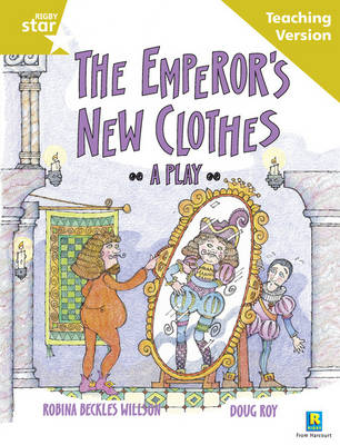 Rigby Star Guided Reading Gold Level: The Emperor's New Clothes Teaching Version by