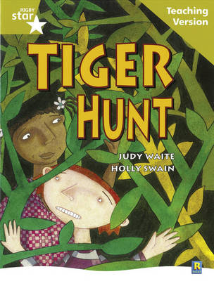 Rigby Star Guided Reading Gold Level: Tiger Hunt Teaching Version by