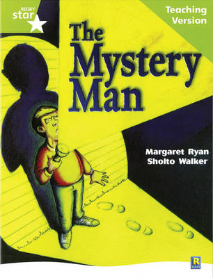 Rigby Star Guided Lime Level: The Mystery Man Teaching Version by