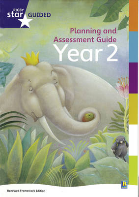 Rigby Star Guided Year 2: Planning and Assessment Guide by