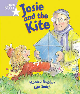 Rigby Star Guided Reception/P1 Lilac Level: Josie and the Kite (6 Pack) Framework Edition by