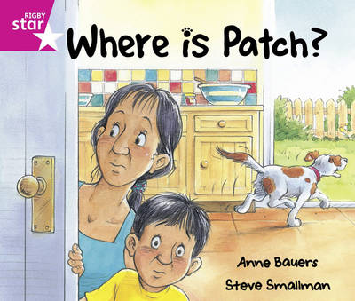 Rigby Star Guided: Reception/P1 Pink Level: Where is Patch? Pack of 6 Framework Edition by