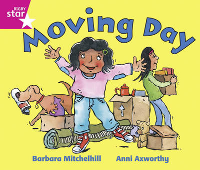 Rigby Star Guided: Reception/P1 Pink Level: Moving Day by