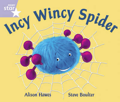 Rigby Star Phonic Opposites Lilac Level: Incy Wincy Spider Pack of 6 Framework Edition by