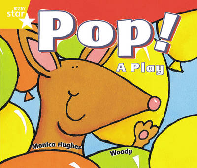Rigby Star Guided Year 1/P2 Yellow Level: Pop! A Play (6 Pack) Framework Edition by