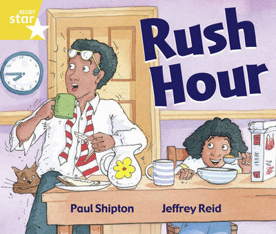 Rigby Star Guided Year 1/P2 Yellow Level: Rush Hour (6 Pack) Framework Edition by Paul Shipton