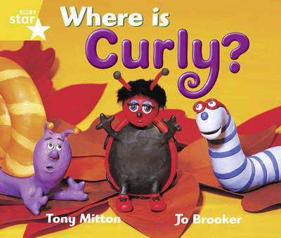 Rigby Star Guided Year 1/P2 Yellow Level: Where is Curly? (6 Pack) Framework Edition by