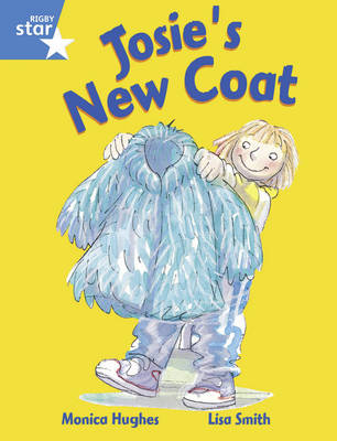 Rigby Star Guided Y1/P2 Blue Level: Josie's New Coat (6 Pack) Framework Edition by