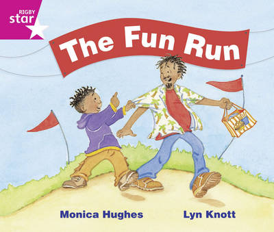 Rigby Star Guided Phonics Opportunity Readers Pink: The Fun Run (6 Pack) Framework Edition by