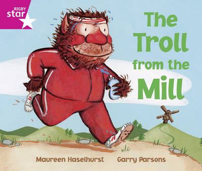 Rigby Star Guided Readers Pink: The Troll from the Mill (6 Pack) Framework Ed by