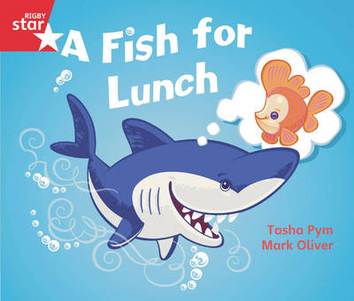 Rigby Star Guided Opportunity Readers Red Level: A Fish for Lunch (6 Pack) Framework Edition by