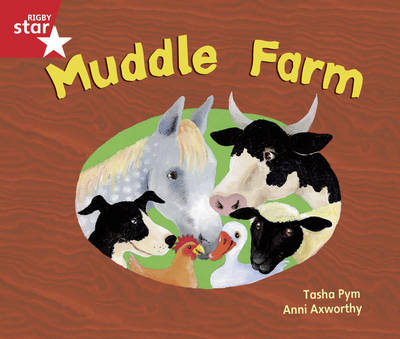 Rigby Star Guided Opportunity Readers Red Level: Muddle Farm (6 Pack) Framework Edition by Tasha Pym