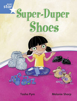 Rigby Star Guided Year 1/P2 Blue Level: Super Duper Shoes (6 Pack) Framework Edition by