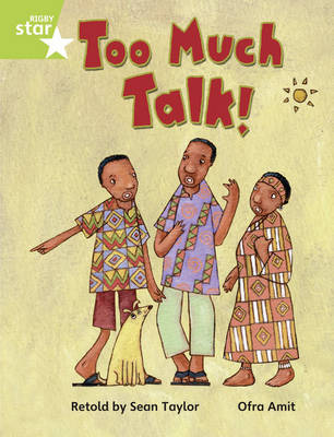 Rigby Star Guided Opportunity Readers Green: Too Much Talk (6 Pack) Framework Edition by