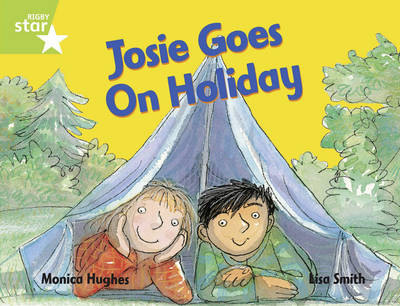 Rigby Star Guided 1/P2 Green Level: Josie Goes on Holiday (6 Pack) Framework Edition by Monica Hughes