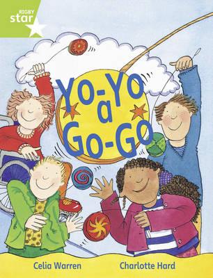 Rigby Star Guided 1/P2 Green Level: Yo-Yo a Go Go (6 Pack) Framework Edition by Celia Warren