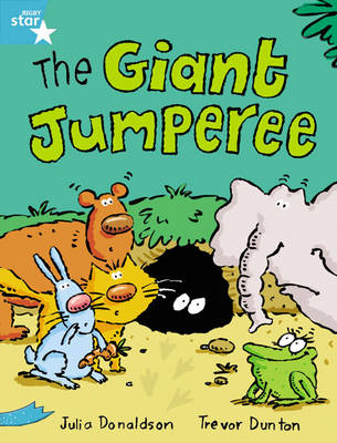 Rigby Star Guided Year 2/P3 Turquoise Level: The Giant Jumparee (6 Pack) Framework Edition by Julia Donaldson