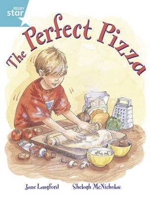 Rigby Star Guided Year 2/P3 Turquoise Level: The Perfect Pizza (6 Pack) Framework Edition by Jane Langford