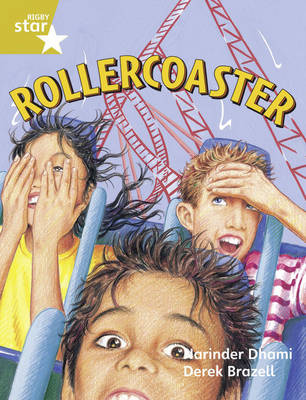 Rigby Star Guided Year 2/P3 Gold Level: Rollercoaster (6 Pack) Framework Edition by Narinder Dhami