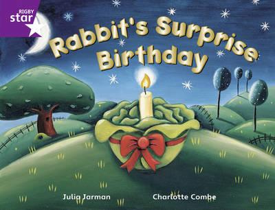 Rigby Star Guided Purple Level: Rabbit's Surprise Birthday by Julia Jarman