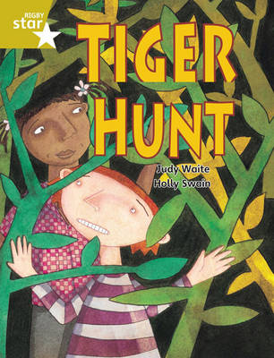 Rigby Star Guided Year 2/P3 Gold Level: Tiger Hunt (6 Pack) Framework Edition by Judy Waite