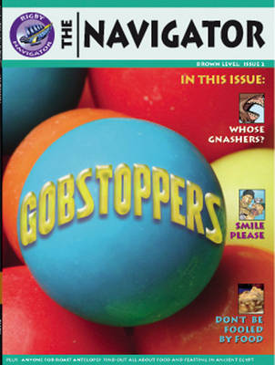 Navigator Non Fiction Yr 3/P4: Gobstoppers Book by