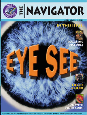 Navigator Non Fiction Year 4/P5: Eye See Reading Book by