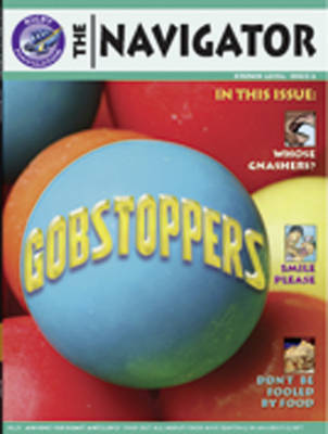 Navigator Non Fiction Year 3/P4: Gobstoppers Group Reading Pack 09/08 by