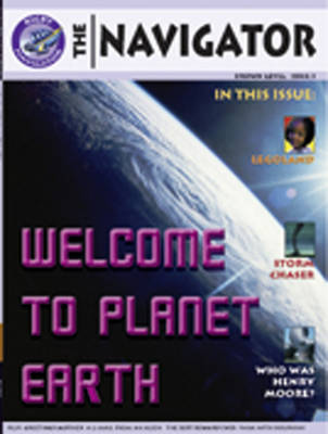 Navigator Non Fiction Year 3/P4: Welcome to Planet Earth Group Reading Pack 09/08 by